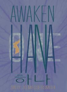 AWAKEN HANA, {ONE KOREA}